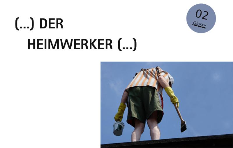 Der Heimwerker