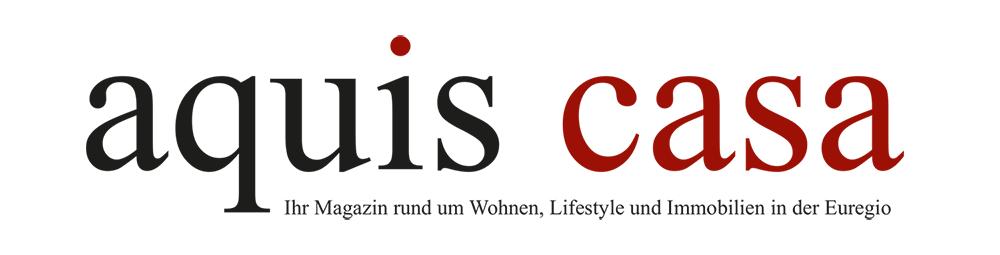 aquis casa | Ihr Magazin rund um Wohnen, Lifestyle und Immobilien in Aachen und der Euregio